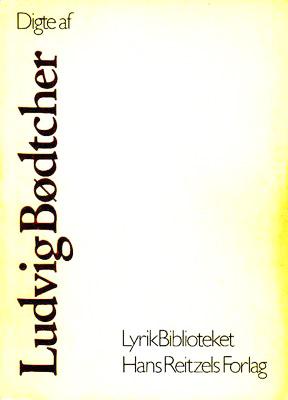 Digte af Ludvig Bødtcher
