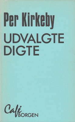 Per Kirkeby Udvalgte digte