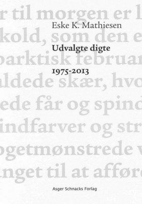 Udvalgte digte 1975-2013